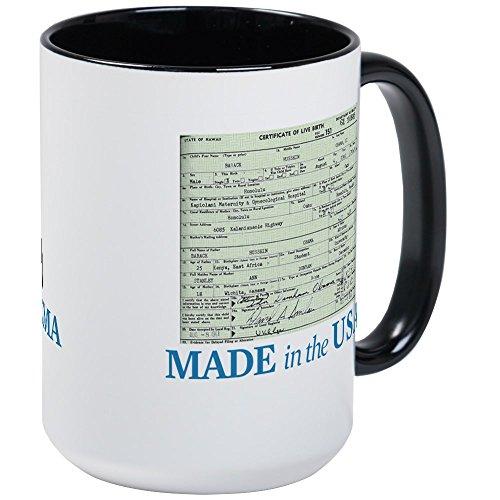 CafePress–Barack Obama Made in den USA Geburt Zertifikat LAR–Kaffee Tasse, groß 15Oz Weiß Kaffee Tasse, keramik, White/Black Inside, Large (Barack Obama-glas)