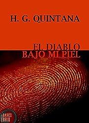 El Diablo Bajo Mi Piel (Spanish Edition)