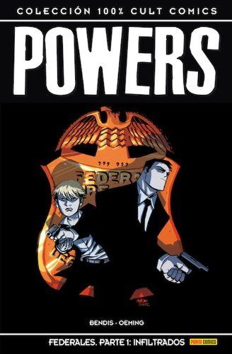 Powers 15. Federales. Parte 1. Infiltrados (100% Cult - Powers)