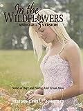 In The Wildflowers Abridged [OV]
