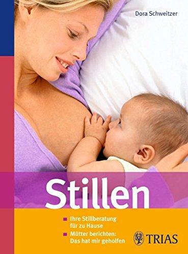 Stillen: Ihre Stillberatung für zu Hause. Mütter berichten: Das hat mir geholfen