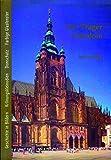 Image de Der Prager Veitsdom: Geschichte in Bildern, Krönungskleinodien, Domschatz, Farbige Glasfe