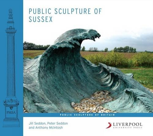 Public Sculpture of Sussex (Public Sculpture of Britain)