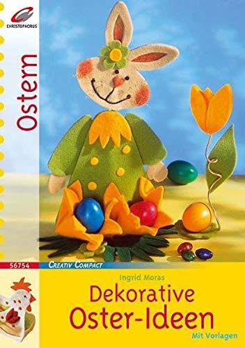 Dekorative Oster-Ideen (Creativ Compact)