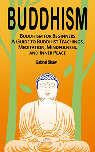 Buddhism buddhism for beginners a guide to buddhist teachings buddhism buddhism for beginners a guide to buddhist teachings meditation mindfulness fandeluxe Images