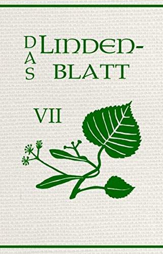 Das Lindenblatt VII: Der Traum: Schriftenreihe für Schöne Literatur
