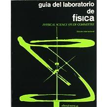Física. Edición internacional. Guía del laboratorio (Física P.S.S.C. Curso universitario)