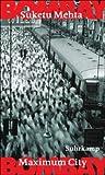 Bombay: Maximum City