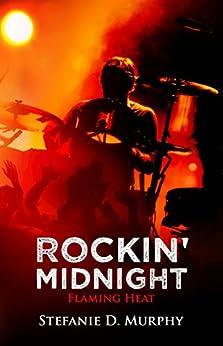 Rockin' Midnight - Flaming Heat von [Murphy, Stefanie D.]