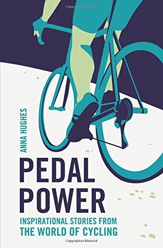pedal-power-inspirational-stories-from-the-world-of-cycling