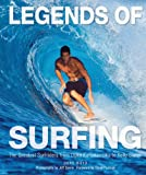 Image de Legends of Surfing: The Greatest Surfriders from Duke Kahanamoku to Kelly Slater
