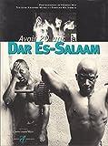 Avoir 20 ans à Dar Es-Salaam