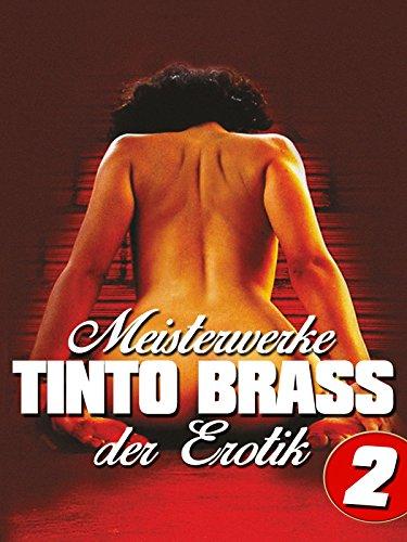 Tinto Brass: Meisterwerke der Erotik - Teil - Teile Seltene