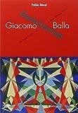 Giacomo Balla. Ediz. illustrata