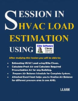 SESSION IN HVAC LOAD ESTIMATION USING Elite Chvac Software  eBook