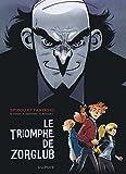 """Afficher """"Spirou et Fantasion n° 00<br /> Le triomphe de Zorglub"""""""