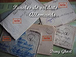 Paroles de soldats Allemands par [Ghost, Dany]