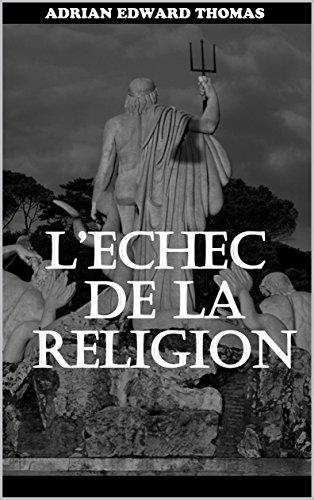 Couverture du livre L'échec de la religion