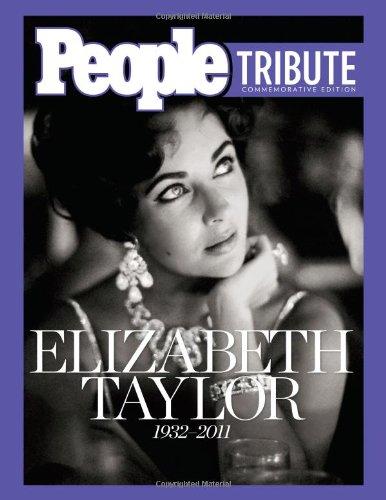 People Tribute: Elizabeth Taylor: 1932-2011