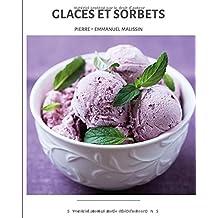 Glaces et sorbets (Collection cuisine et mets, Band 13)