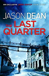 The Last Quarter (A James Bishop short story) (English Edition)