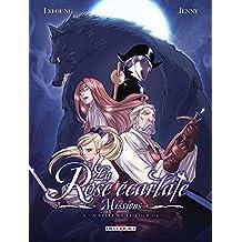 Rose écarlate - Missions 05: La Belle et le Loup