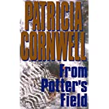 From Potter's Field: Scarpetta 6 (Kay Scarpetta) (English Edition)