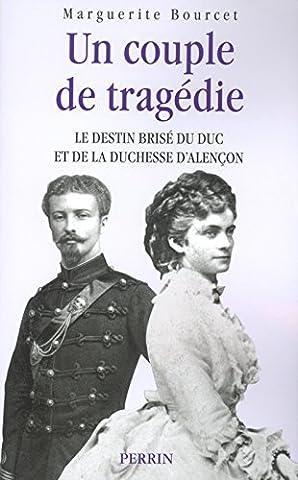 Marguerite Bourcet - Le Duc et la Duchesse d'Alencon :