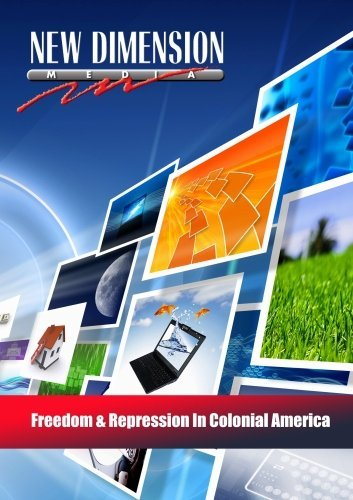 Freedom & Repression In Colonial America by New Dimension Media (Colonial America Dvd)