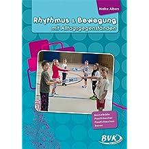 Rhythmus & Bewegung mit Alltagsgegenständen