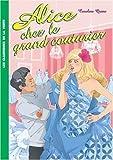 Alice chez le grand couturier de Quine. Caroline (2008) Poche
