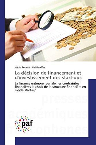 La décision de financement et d'investissement des start-ups par Collectif