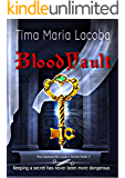 BloodVault (The Dantonville Legacy Urban Fantasy Romance Series Book 3)