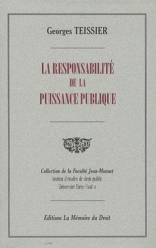 La responsabilité de la puissance publique. Extrait du Répertoire de droit administratif sous la dir. de Léon Bécquet