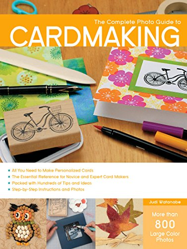The Complete Photo Guide to Cardmaking (English Edition)