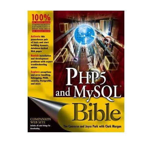 [(PHP and MySQL Bible)] [ By (author) Tim Converse, By (author) Joyce Park, By (author) Clark Morgan ] [May, 2004]