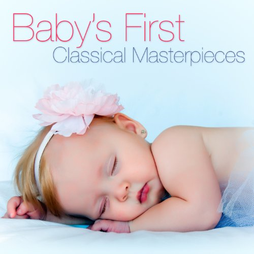 Baby's First Classical Masterp...
