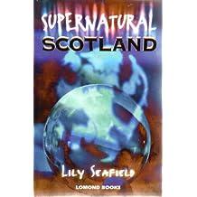 Supernatural Scotland (Lomond)
