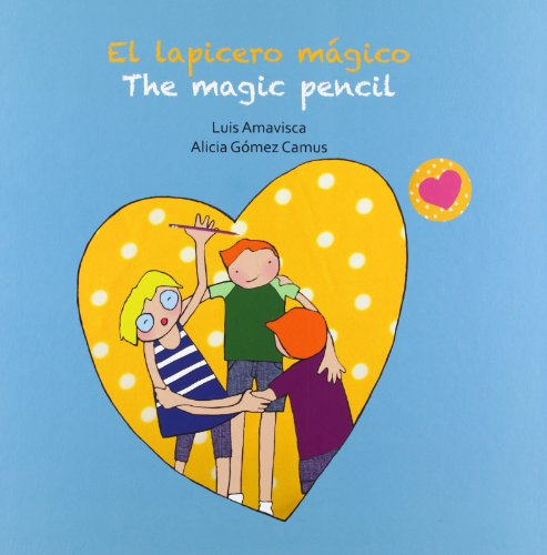 El lapicero mágico / The magic pencil (Cuentos infantiles) - 9788415574873