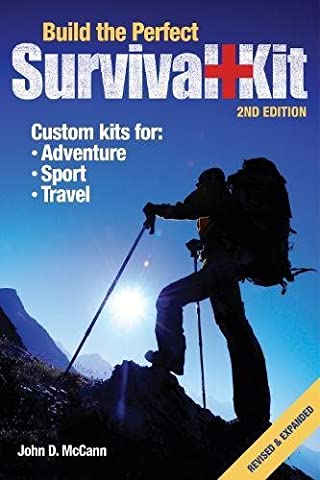 Build the Perfect Survival Kit 2nd Edition