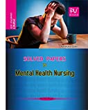 PV SOLVED PAPERS IN MENTAL HEALTH NURSING (B.SC(N)(POST BASIC)) 2ND YEAR STUDENTS)