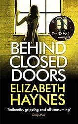 Behind Closed Doors (Detective Inspector Louisa Smith) by Elizabeth Haynes (2016-01-28)