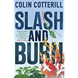 Slash and Burn: A Dr Siri Murder Mystery (Dr Siri Paiboun Mystery 8) by Colin Cotterill (2012-03-29)