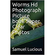 Worms Hd Photograph Picture book Super Clear Photos (English Edition)