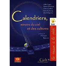 Calendriers, miroirs du ciel et des cultures : Guide du maître Cycle 3