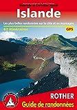 """Islande : 50 randonnées sélectionnées sur """"l'île de feu et de glace"""", les plus belles randonnées entre mer et montagne randonnées..."""