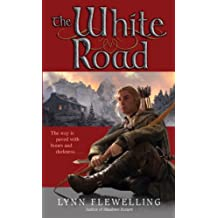 The White Road: The Nightrunner Series, Book 5