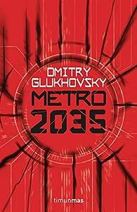 Metro 2035 par Dmitry Glukhovsky