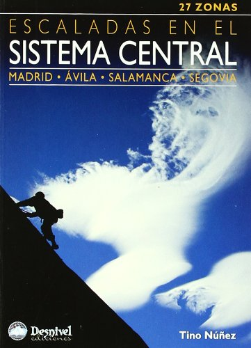 Escaladas en el sistema central por Tino Nuñez