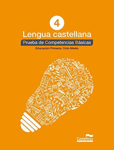 Lengua castellana 4º. Prueba de Competencias Básicas (Prova de Competències Bàsiques) - 9788498044591